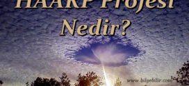 HAARP Projesi Nedir?