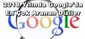 Google'da En Çok Aranan Diziler 2018