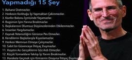 Özgüveni Yüksek İnsanların Yapmadığı 15 Şey