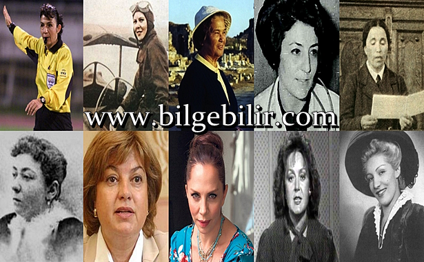 İlklere İmza Atan Türk Kadınlar