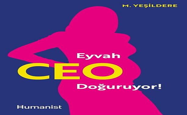 Murat Yeşildere Eyvah CEO Doğuruyor