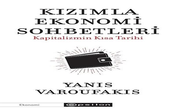 Yanis Varoufakis Kızımla Ekonomi Sohbetleri