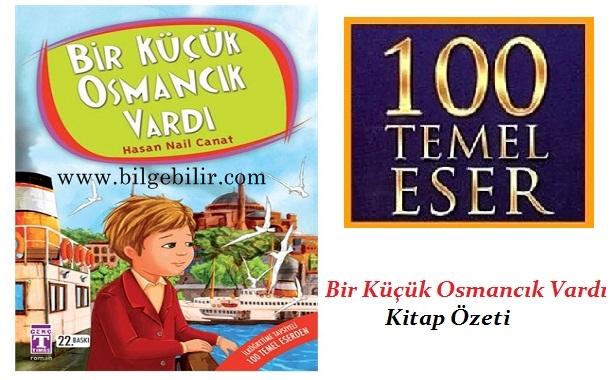 Hasan Nail Canat Bir Küçük Osmancık Vardı