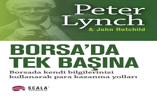 Peter Lynch John Rothchild Borsa'da Tek Başına