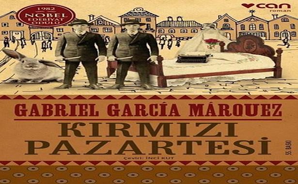 Gabriel Garcia Marquez Kırmızı Pazartesi