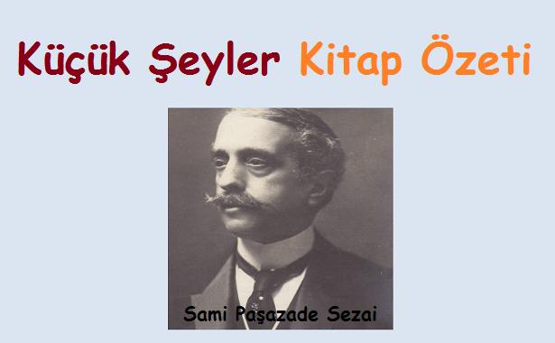 Sami Paşazade Sezai Küçük Şeyler