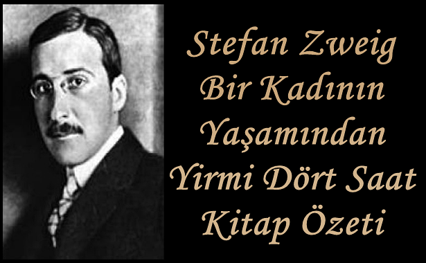 Stefan Zweig Bir Kadının Yaşamından Yirmi Dört Saat
