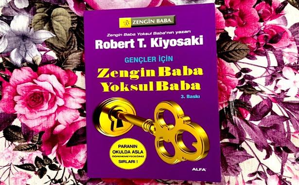 Robert T. Kiyosaki Gençler İçin Zengin Baba Yoksul Baba Yorumu