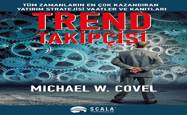 Michael W. Covel Trend Takipçisi